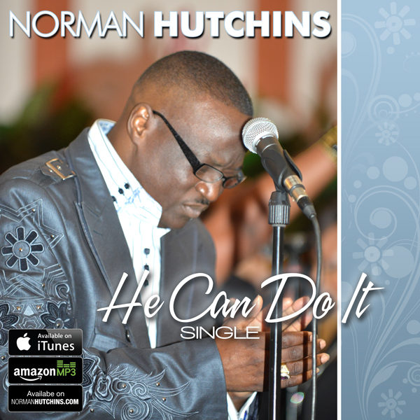 Norman Hutchins – He can do it hit single CD Cover