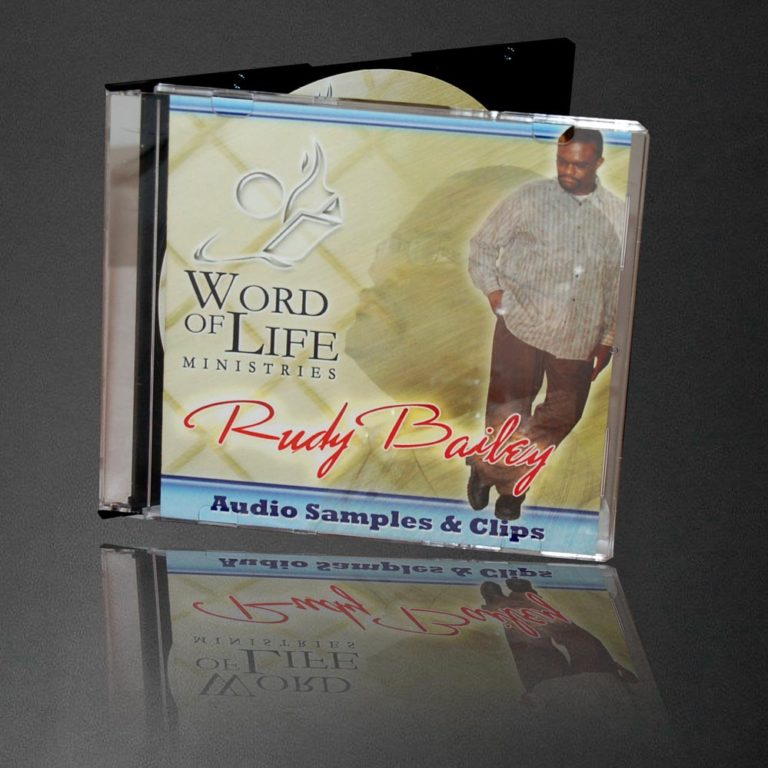 Rudy Bailey – Word of Life Series CD Case and Cover