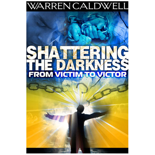 Warren Caldwell Shattering the Darkness Book Cover